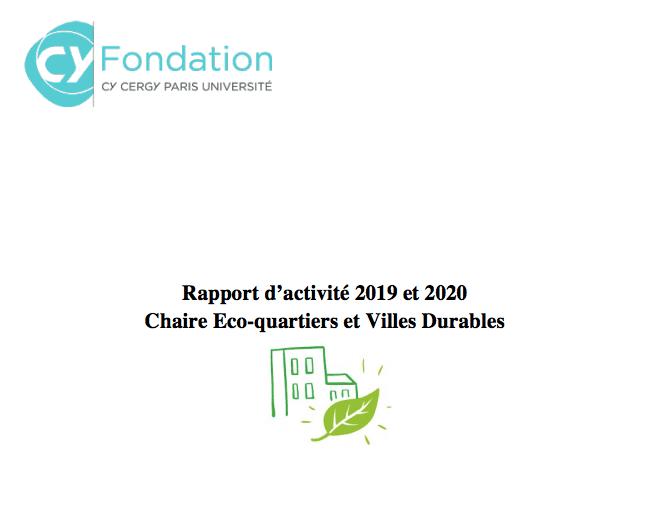 Rapport d'activité Chaire Eco-quartier et viles durables